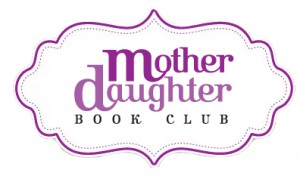 MotherDaughterBookClubLogo 300x176 Sponsored: Scholastic Books Mother Daughter Book Club!