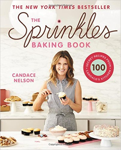 The Sprinkles Baking Book  Secret Recipes From Candace S Kitchen